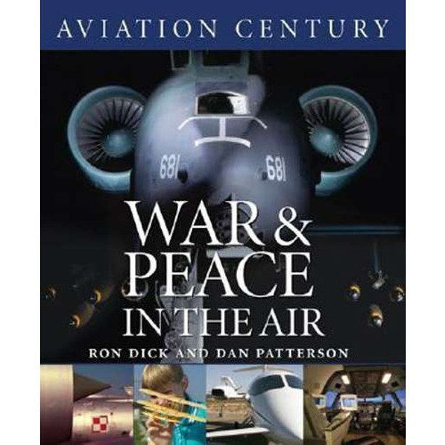 War and Peace in the Air Book, Airplanes by Boston Mills Press