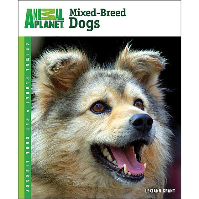 Animal Planet Mixed-Breed Dogs Book, Assorted Dogs by TFH Publications