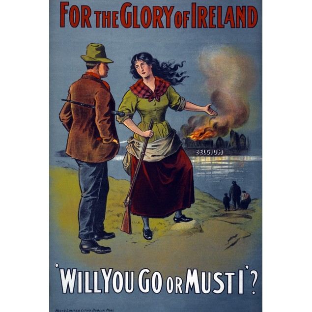 Wwi: Poster, 1915. /N'For The Glory Of Ireland. Will You Go Or Must I?' Lit