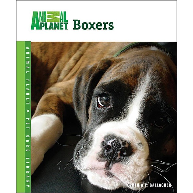 Animal Planet Boxers Book, Boxer by TFH Publications
