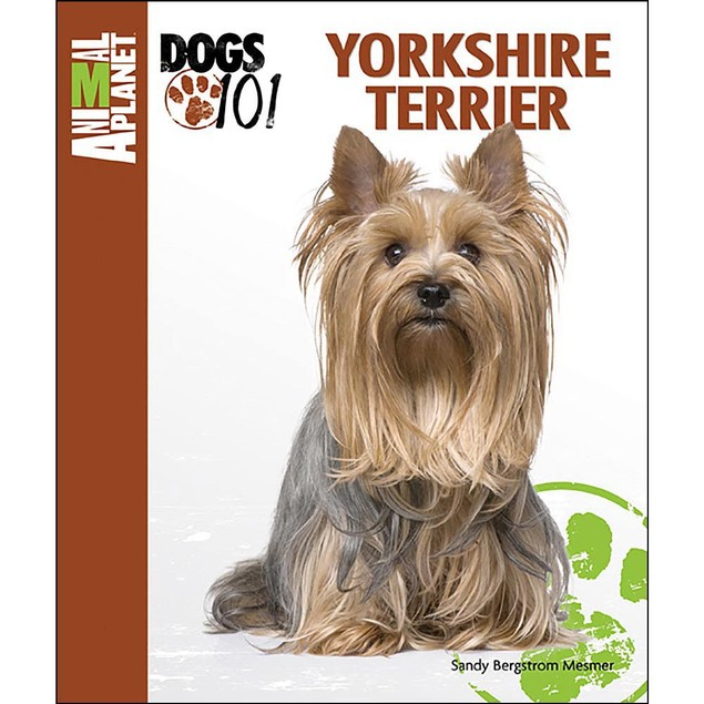 Animal Planet Yorkshire Terrier Book, Yorkshire Terriers by TFH Publication
