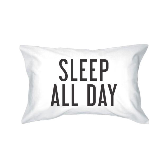 Dance All Night Sleep All Day Pillowcases