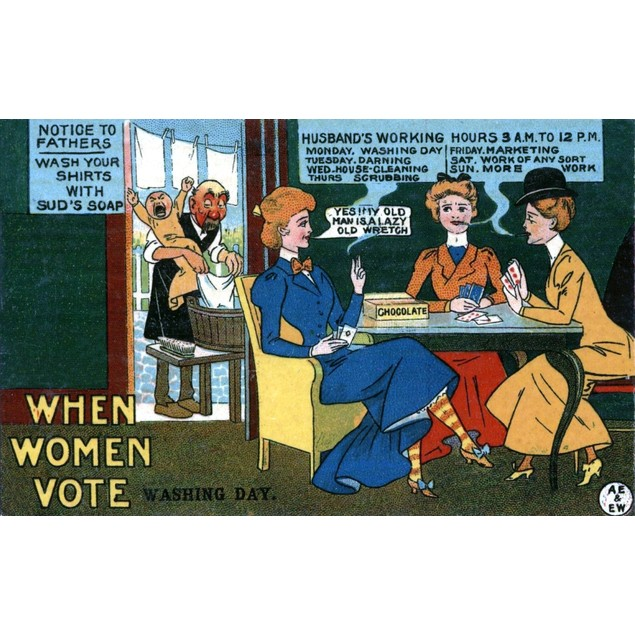 An anti-suffrage movement postcard.  Women are shown playing cards, smoking