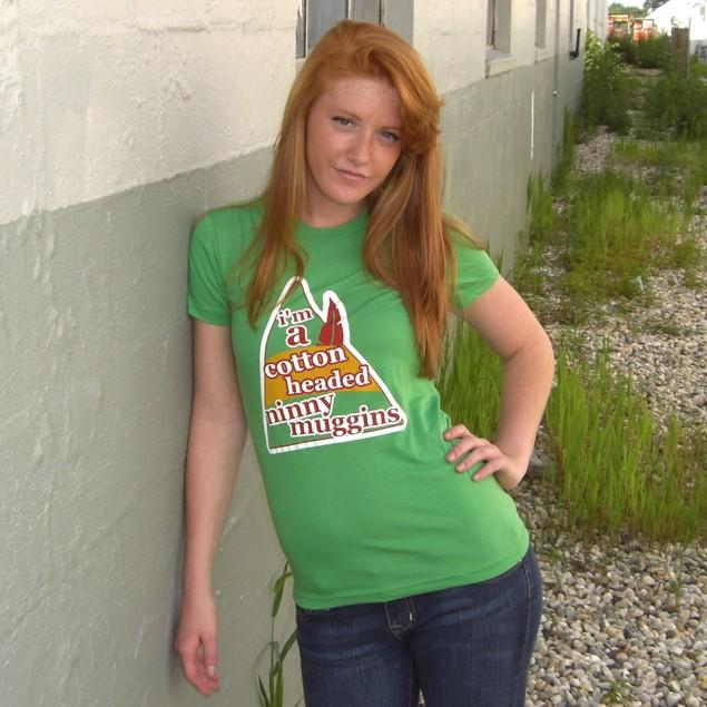 I'm A Cotton Headed Ninny Muggins T-Shirt