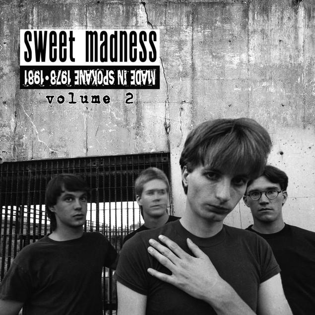 Sweet Madness – Made In Spokane 1978-81 Volume 2 Vinyl