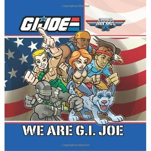 G.I. JOE Combat Heroes: We are G.I. JOE Hardcover
