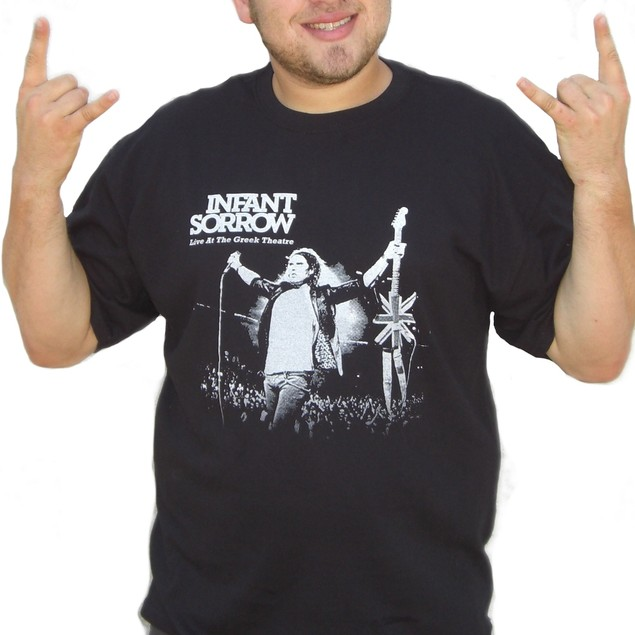 Infant Sorrow Live at the Greek Theatre T-Shirt