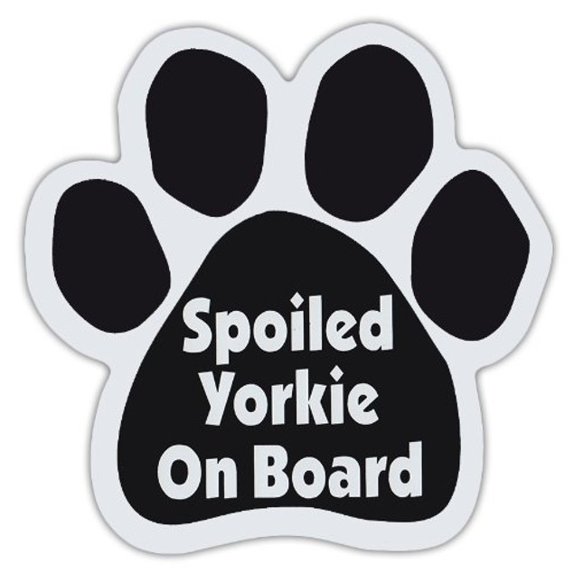 """Spoiled Yorkie On Board Paw Magnet Dog 5.5"""" x 5.5"""" Shaped Yorkshire Terrier"""
