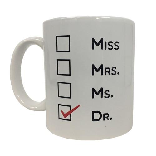 Miss Mrs. Ms. Dr. 11 oz Coffee Mug