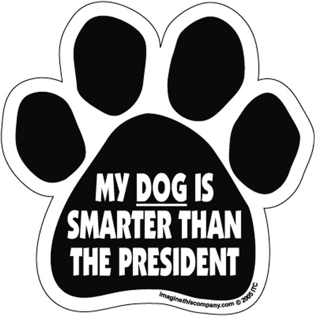 My Dog Is Smarter Than The President Vinyl Decal 2-Pack Pet Gift Car Auto