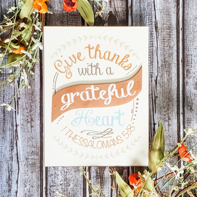 Give Thanks with a Grateful Heart Box Sign