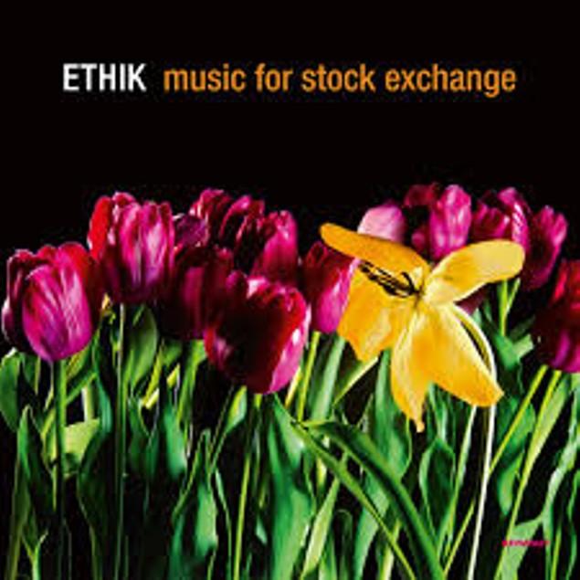 Ethik – Music For Stock Exchange Vinyl