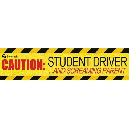 Zone Tech Magnetic Bumper Caution Student Driver and Screaming Parent