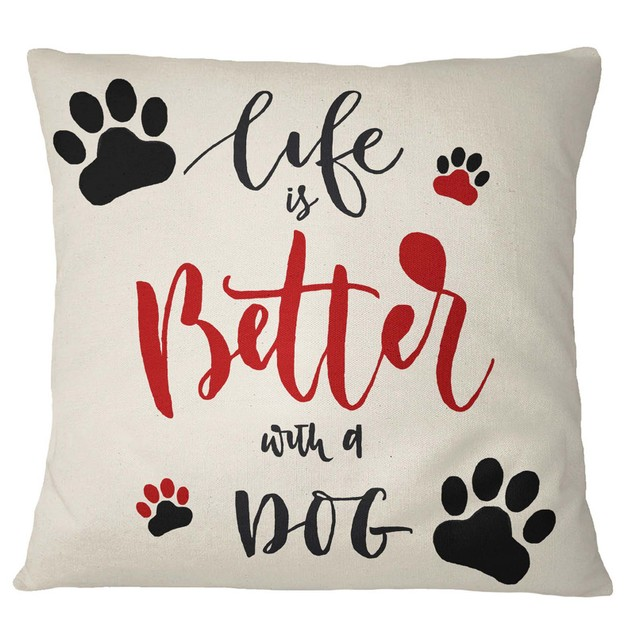 S4Sassy Life Is Better With A Dog Theme Home Decorative Cushion and Pillow