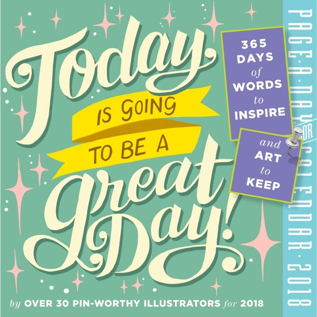 Today is a Great Day Desk Calendar, Motivation by Calendars