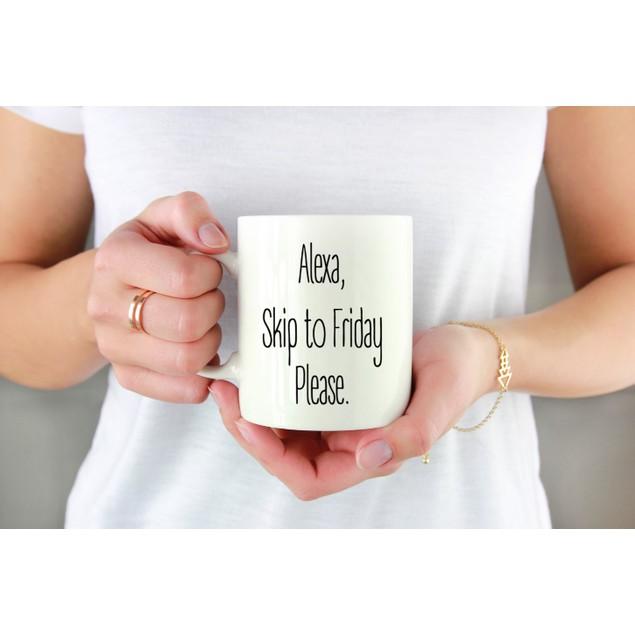 Alexa, Skip to Friday Please Mug