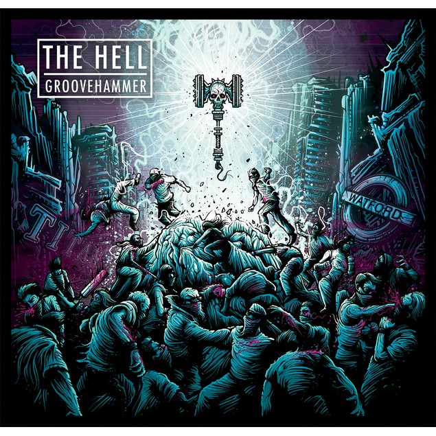 The Hell ‎– Groovehammer Vinyl