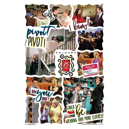 Friends 25th Anniversary Poster 22x34 Pivot How You Doin'? I Know! TV Gift