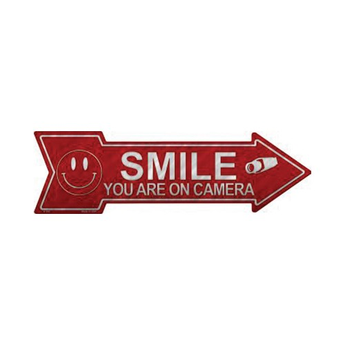 Smart Blonde Smile You're On Camera Novelty Metal Arrow Sign A-365