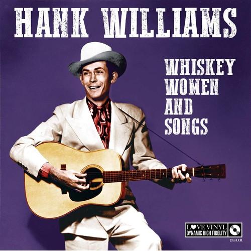 Hank Williams - Whisky Women And Songs Vinyl