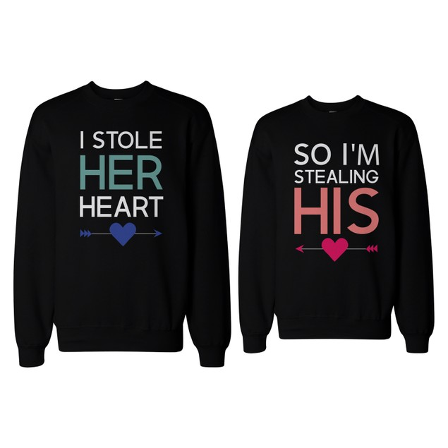 I Stole Her Heart, So I'm Stealing His Funny Matching Couple SweatShirts