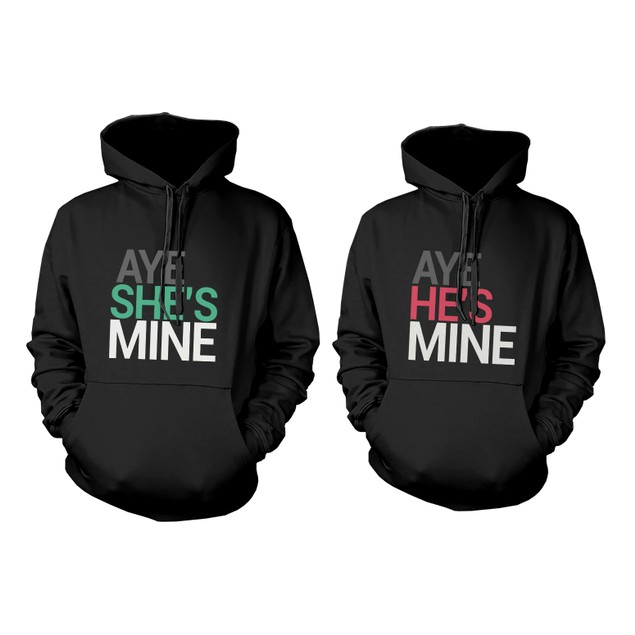 His and Her Matching Hoodies Aye She's Mine, Aye He's Mine Couples Hoodies