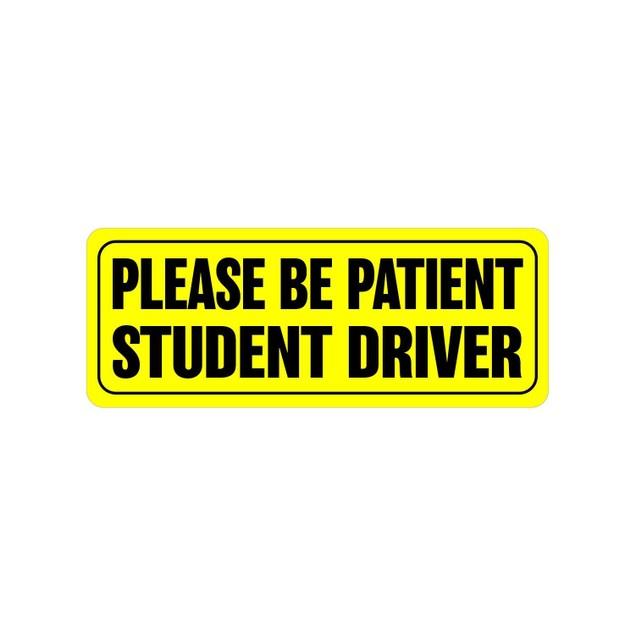 "Zone Tech Bumper Decal ""Please Be Patient Student Driver"" Car Magnet"