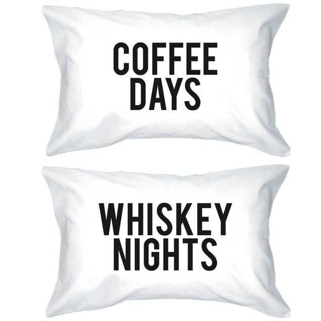 Coffee Days and Whiskey Nights Funny Pillowcases