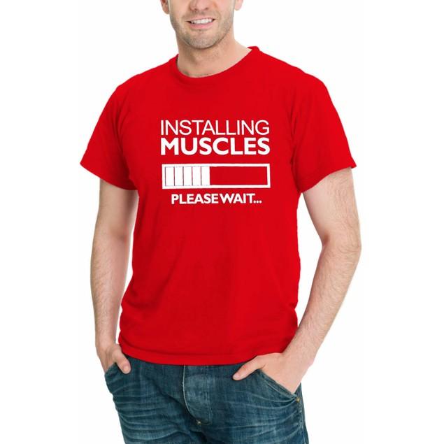Installing Muscles...Please Wait Funny Men T-Shirt