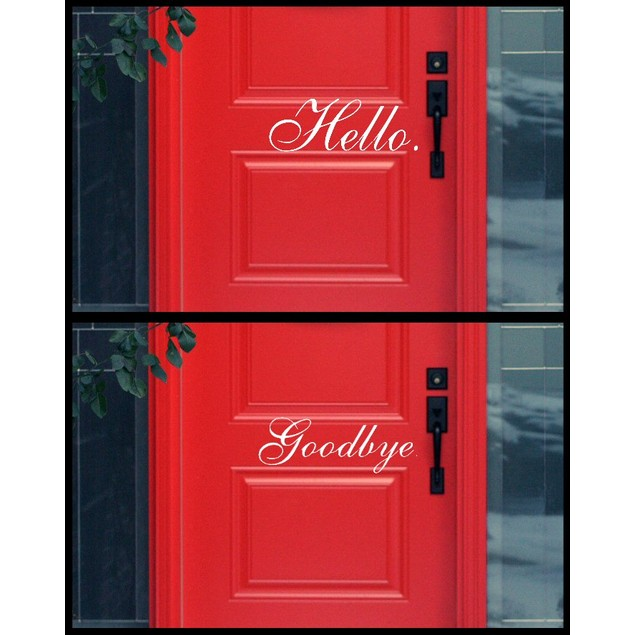 Hello Good Bye Door Decal Set - Choose from 8 Styles