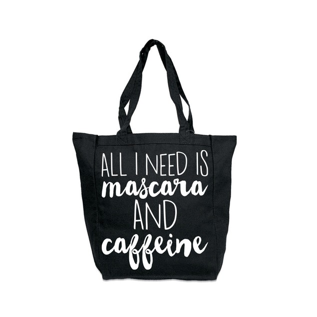 All I Need Is Mascara & Caffeine Black Tote Bag
