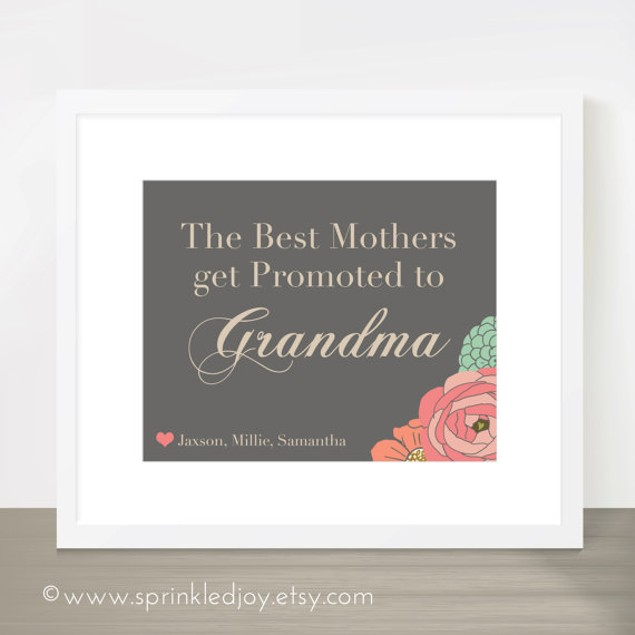 The Best Mothers Get Promoted to Grandma 8x10 Print