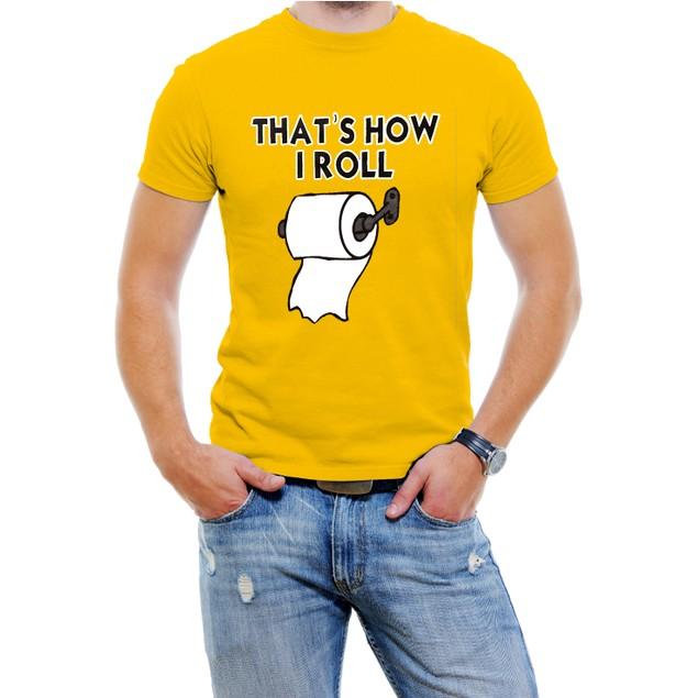 """That's How I Roll"" Funny Men's T-Shirt"