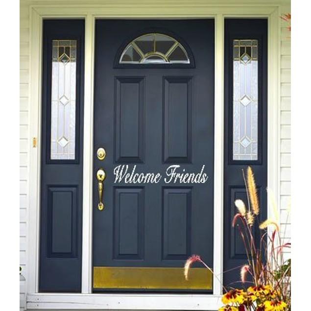 Welcome Friends Vinyl Door Decal