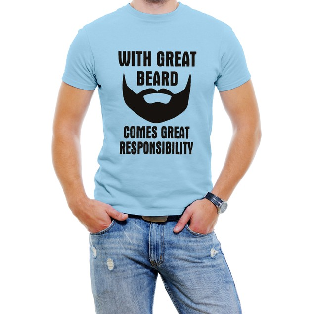 With Great Beard Come Great Responsibility T-Shirt