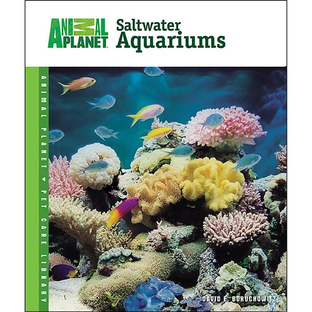 Animal Planet Setup and Care of Saltwater Aquariums Bo, Sea Life by TFH Pub