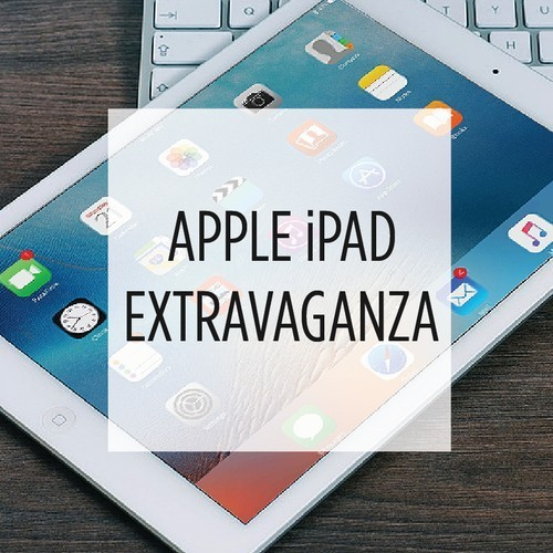 Apple iPad Extravaganza