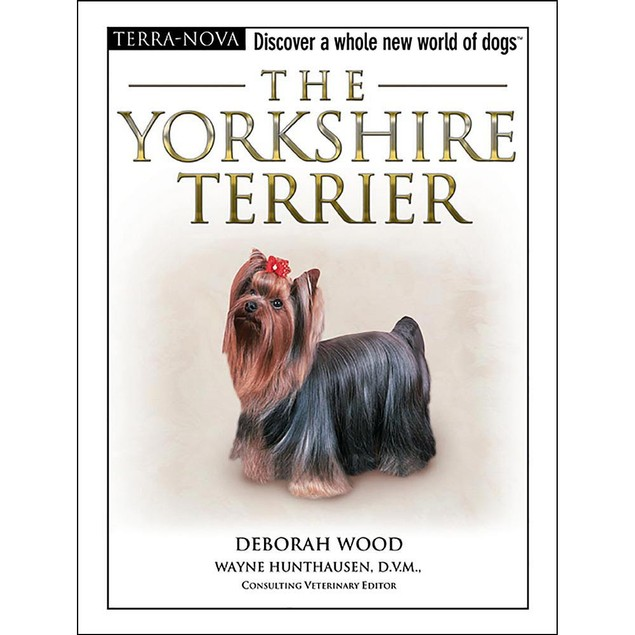 Terra Nova Yorkshire Terrier Book, Yorkshire Terriers by TFH Publications