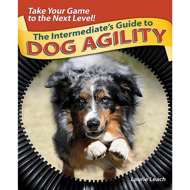The Intermediate's Guide to Dog Agility Book, Assorted Dogs by TFH Publicat